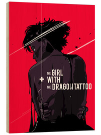 Hout print  The Girl with The Dragon Tattoo - Fourteenlab