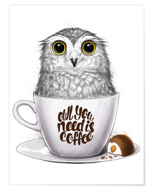 Premium poster Owl you need is coffee