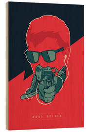 Hout print  Baby Driver - Fourteenlab