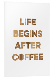 PVC print  Life begins after coffee - Typobox