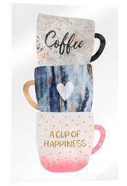 Acrylglas print  A cup of happiness - Elisabeth Fredriksson