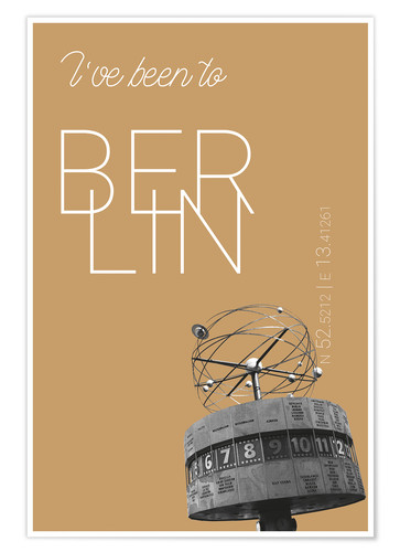 Premium poster Popart Berlin World Clock I have been to Color: Pale gold