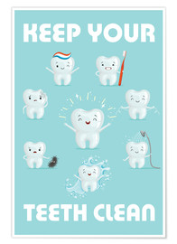 Premium poster  Keep your teeth clean - Kidz Collection