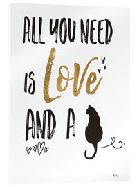 Acrylglas print  All you need is love and a cat - Veronique Charron