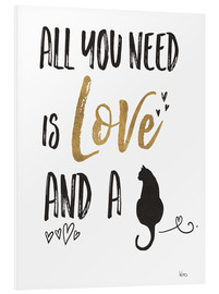 PVC print  All you need is love and a cat - Veronique Charron