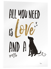 Acrylglas print  All you need is love and a dog - Veronique Charron