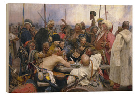 Hout print  Reply of the Zaporozhian Cossacks - Ilya Efimovich Repin