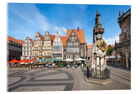 Acrylglas print  Historic Market Square in Bremen with Roland Statue - Jan Christopher Becke